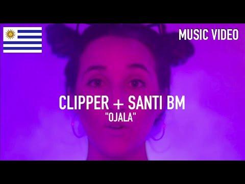 Clipper + Santi Bm - Ojalá ( Prod. By Santi Bm ) [ Music Video ]