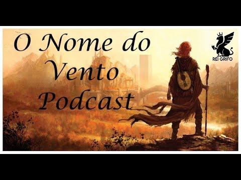 Podcast do Rei Grifo: O Nome do Vento