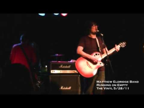 Matthew Eldridge Band, Running on Empty @The Vinyl