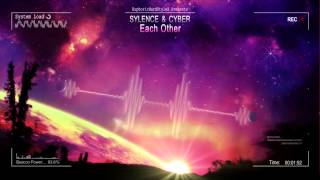 Sylence & Cyber - Each Other [HQ Original]