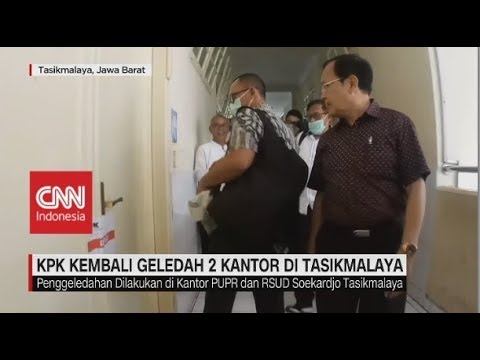 KPK Geledah Kantor PUPR & RSUD Soekardjo di Tasikmalaya