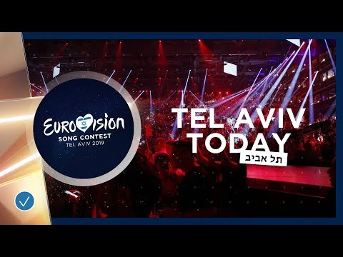 TEL AVIV TODAY - 17 MAY 2019 - Grand Final is coming up!