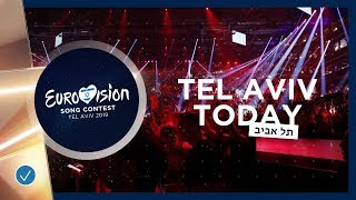 TEL AVIV TODAY   17 MAY 2019   Grand Final Is Coming Up!
