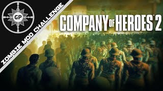 Leading the Undead to Victory! - Company of Heroes 2 Zombie Mod #1