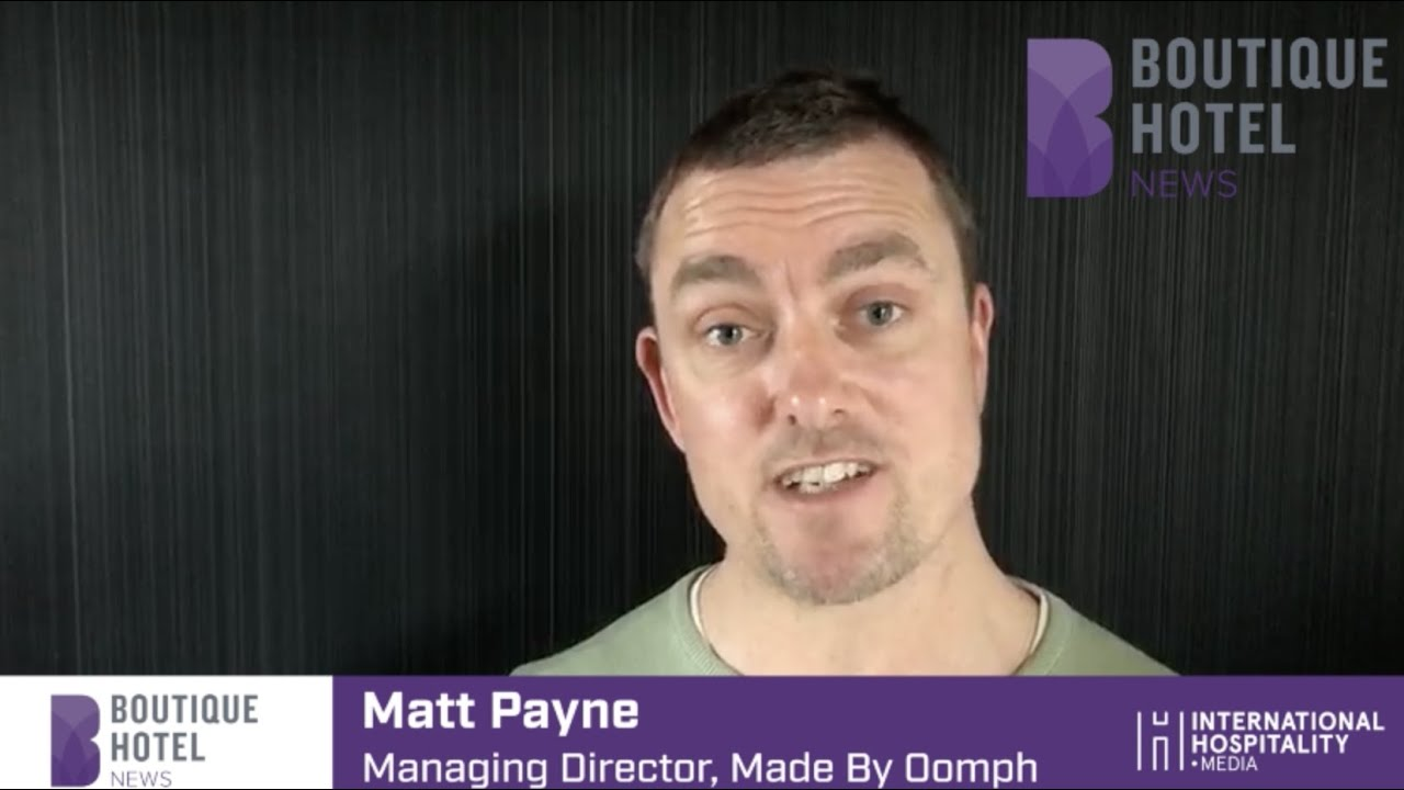Matthew Payne of Made by Oomph on hoteliers' attitudes to sustainability and avoiding 'greenwash'