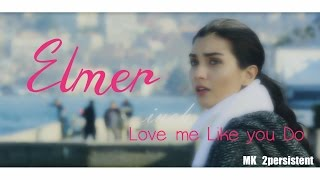 Kara Para Aşk ☆ Elif & Omer ☆ Love Me Like You Do