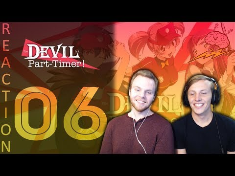 SOS Bros React - Devil Is A Part Timer Episode 6 - No One Expects The Inquisition!!