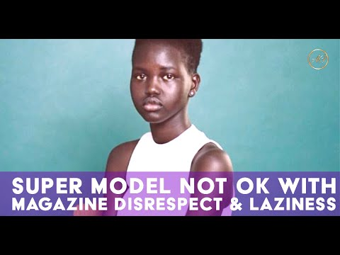 Adut Akech Calls Out Magazine For Being Unprofessional