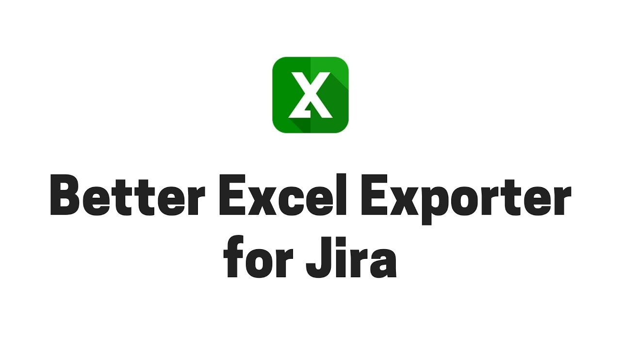better excel exporter for jira midori