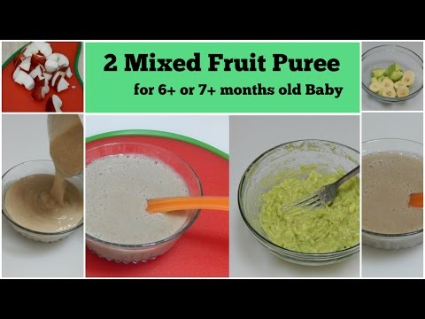 Video 2 Mixed Fruit Puree for 6+ or 7+ months Baby l Healthy Baby Food Recipe l Stage 1 Homemade Baby Food