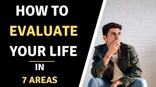 How to Evaluate Your Life in 7 Areas - Plan Your Success