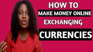 HOW TO MAKE MONEY ONLINE EXCHANGING CURRENCIES 2021 || Naira to Dollar, Pound, Euro