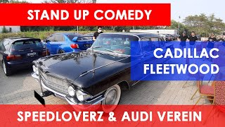Cadillac Fleetwood versi Stand Up Comedy – Morning Run Speedloverz Carvlog Audi Verei