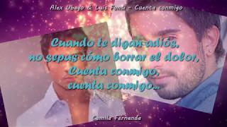 Alex Ubago & Luis Fonsi - Cuenta Conmigo (con letra - canción original - HD)