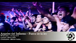 Concierto Leyendas del Rock, El Salvador 2012 - Angeles del Infierno - Fuera de la ley