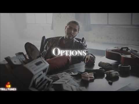 Post Malone - Options Ft. Future (NEW 2018)