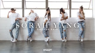 Enough Said (feat. Drake) - Aaliyah Dance | Sorah Yang Choreography |  STEEZY.CO (Advanced Class)