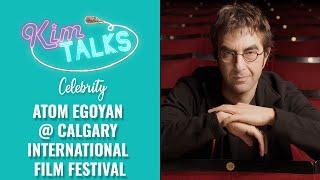 Atom Egoyan @ Calgary International Film Festival