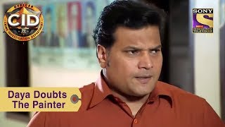 Your Favorite Character   Daya Doubts The Painter   CID