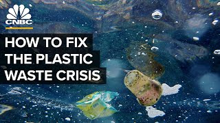 Can These Companies Solve The Plastic Waste Problem?