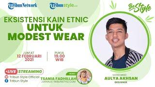 BE STYLE: Eksistensi Kain Etnic untuk Modest Wear