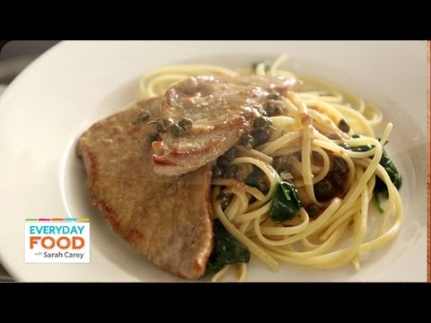 Chicken or Veal Piccata – Everyday Food with Sarah Carey