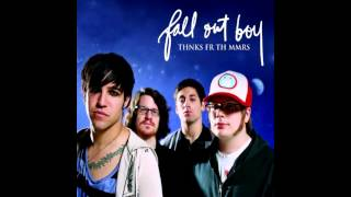 Fall Out Boy - Thnks Fr Th Mmrs (2015 Remaster)