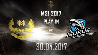 [30.04.2017] GAM vs ISG [MSI 2017][Play-in]