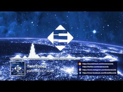 Twin Tonez - Emperia (Original Mix) [OUT NOW]