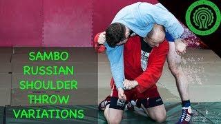 Sambo Advanced Russian Shoulder Throw Variations Tutorial