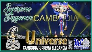 MISS UNIVERSE 2018 - MISS CAMBODIA - SUPREME ELEGANCE