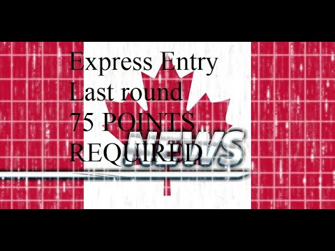 Express Entry. Last Round