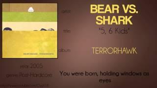 Bear vs  Shark - 5, 6 Kids (synced lyrics)