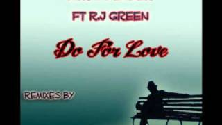 Vick Lavender feat R.J Green - Do For Love (Abicah Soul Mix)