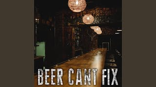 Beer Can't Fix (Originally Performed By Thomas Rhett And Jon Pardi) (Instrumental)