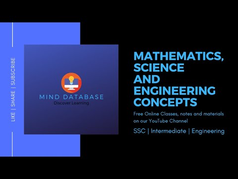 Channel Info: Mathematics, Science and Engineering Concepts    Free online Classes    Mind Database