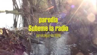 Zrobiły bobry tame/ Parodia - Subeme la radio