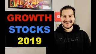 10 Growth Stocks For 2019