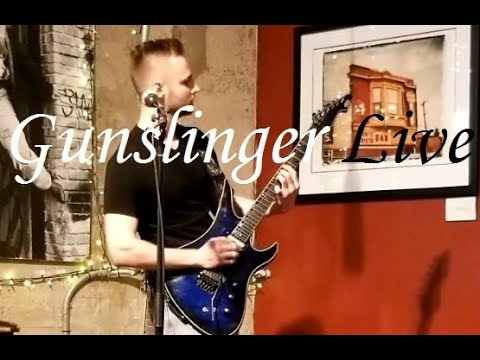 Gunslinger Live performance