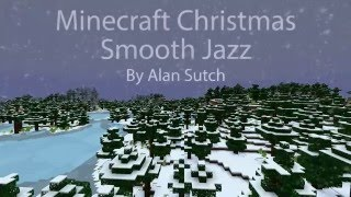 Minecraft Christmas: Smooth Jazz