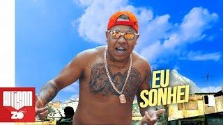 MC Magal   Eu Sonhei Até Virar Realidade   Do Lixo Ao Luxo (Deejhay Pedro)