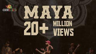 Maya | Chowraasta | Original