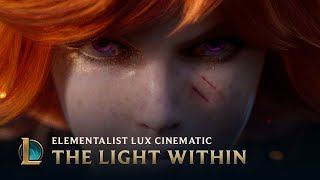 League Of Legends - The Light Within | Elementalist Lux