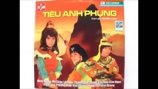 Tiêu Anh Phụng  Cải Lương Trước 1975  Minh Vương, Mỹ Châu, Lệ Thuỷ, Thanh Tuấn, Thanh Kim Huệ