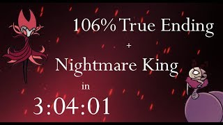 Hollow Knight 106% True Ending + Nightmare King NMG Speedrun - 3:04:01 loadless