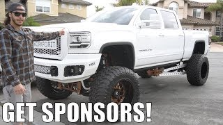 HOW TO GET SPONSORS FOR YOUR TRUCK BUILD!