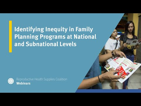 Identifying Inequities in Family Planning Programs at National and Subnational Levels