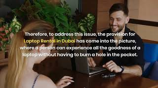 What are the Tips you Must Know Before Renting Laptop in Dubai?