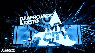 Afrojack & Disto - My City ( INTRO EDC 2018 )