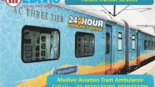 Medivic Train Ambulance from Patna and Kolkata at Low Budget